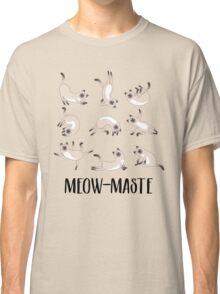 Meow-maste Namaste Yoga Cats Classic T-Shirt