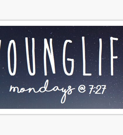 Younglife @ 7:27 Sticker