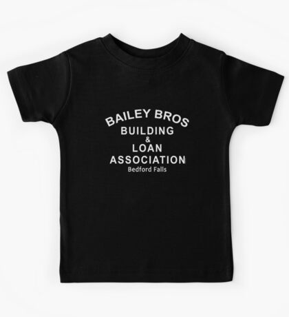 Bailey Bros Building and Loan Kids Tee