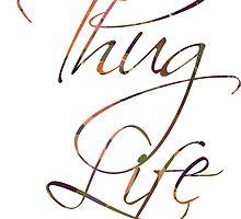Thug life Calligraphy  by Monbey
