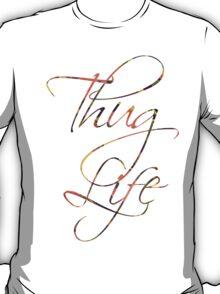 Thug life Calligraphy  T-Shirt