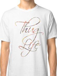 Thug life Calligraphy  Classic T-Shirt