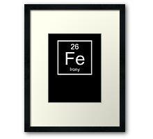 Irony Element Framed Print