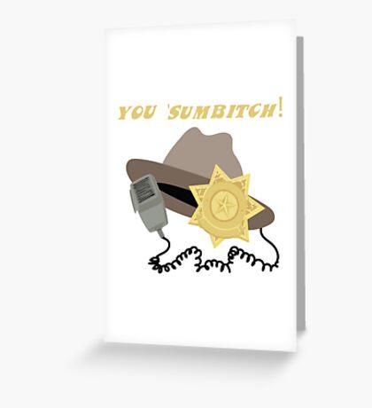 You 'Sumbitch! Greeting Card