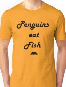 Penguins Eat Fish Unisex T-Shirt