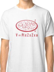 Pizza Equation : V = Pi x Z x Z x a Classic T-Shirt