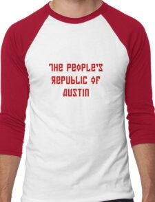 The People's Republic of Austin (red letters) Men's Baseball ¾ T-Shirt