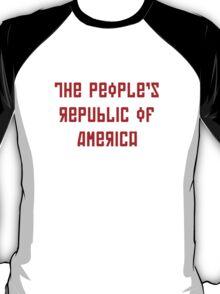 The People's Republic of America (light shirts) T-Shirt