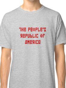 The People's Republic of America (light shirts) Classic T-Shirt