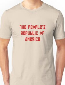 The People's Republic of America (light shirts) Unisex T-Shirt