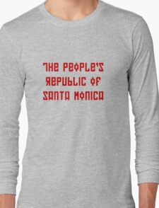 The People's Republic of Santa Monica (red letters) Long Sleeve T-Shirt
