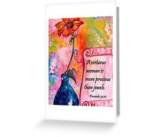 A Virtuous Woman Greeting Card