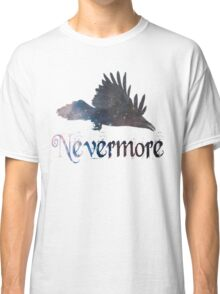 Quoth the Raven 'Nevermore' Classic T-Shirt