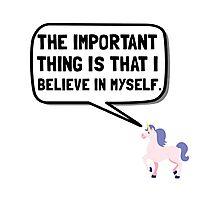 Unicorn Believe In Myself Photographic Print