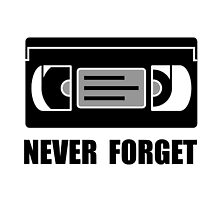 VCR Tape Never Forget by AmazingMart