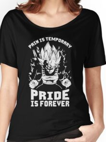 Pain Is Temporary, Pride Is Forever (Vegeta) Women's Relaxed Fit T-Shirt