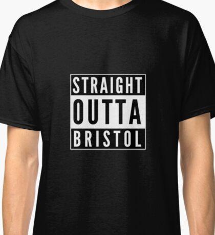 Straight Outta Bristol Classic T-Shirt