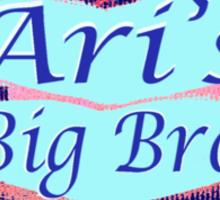 Ari's Big Bro Sticker