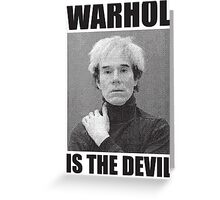 F*ck Andy Warhol Greeting Card