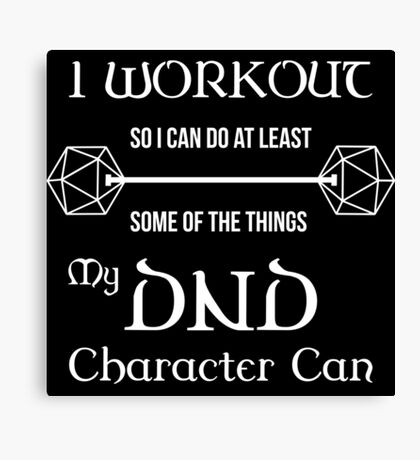 DnD Character Workout - in white Canvas Print