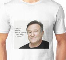 Tables Ready Robin Williams Unisex T-Shirt
