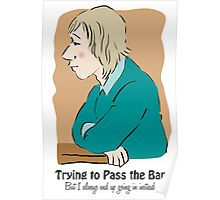 Trying to Pass the Bar Poster
