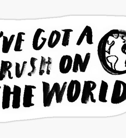 I've got a crush on the world (small) Sticker
