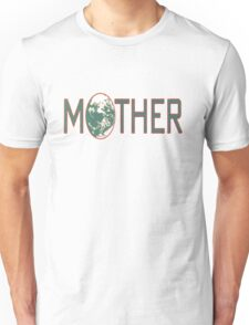 Mother earthbound Unisex T-Shirt