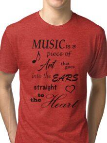 Music Quotes Tri-blend T-Shirt