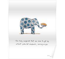 polka dot elephants, serving us pie Poster