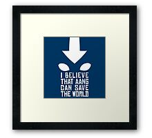 Avatar - I Believe... Framed Print