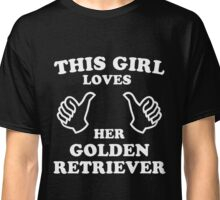 This Girl Loves Her Golden Retriever Classic T-Shirt