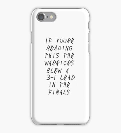 Warriors Blew a 3-1 Lead iPhone Case/Skin