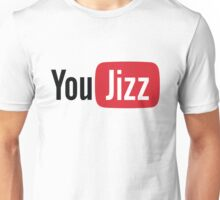 YouTube or YouJizz? Both! Unisex T-Shirt