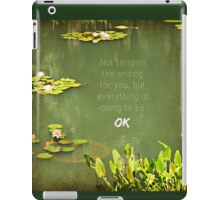 Everything will be OK iPad Case/Skin