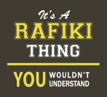 It's A RAFIKI thing, you wouldn't understand !! by satro