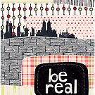 be real by Sybille Sterk