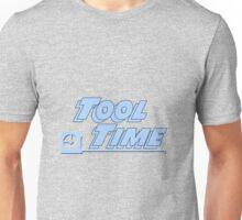 Tool Time Unisex T-Shirt