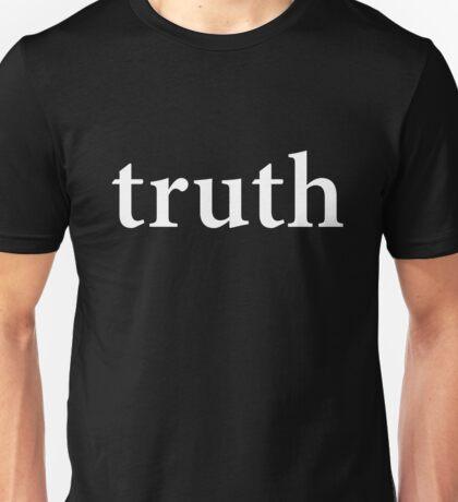 """""""truth"""" t-shirt Unisex T-Shirt"""