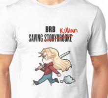 BRB -- Saving Killian Unisex T-Shirt