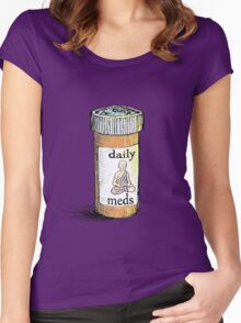 Take your meds daily.  Women's Fitted Scoop T-Shirt