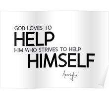 god loves to help - aeschylus Poster