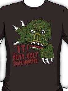 IT! Butt Ugly Space Monster T-Shirt