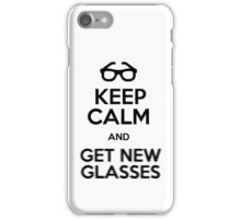 Keep calm and get new glasses iPhone Case/Skin