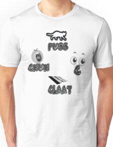 CHUH PUSS C CLAAT Unisex T-Shirt