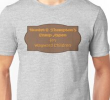 Hunter S Thompson's Camp Aspen for Wayward Children Unisex T-Shirt