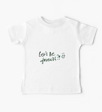 Let's Be Friends?! Baby Tee