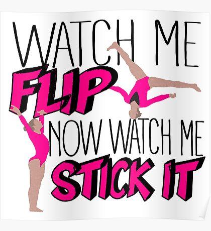 Watch Me Flip Now Watch Me Stick It  Poster