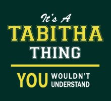 It's A TABITHA thing, you wouldn't understand !! by satro