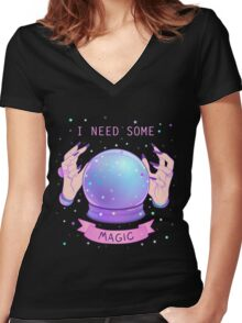 I NEED SOME MAGIC  Women's Fitted V-Neck T-Shirt